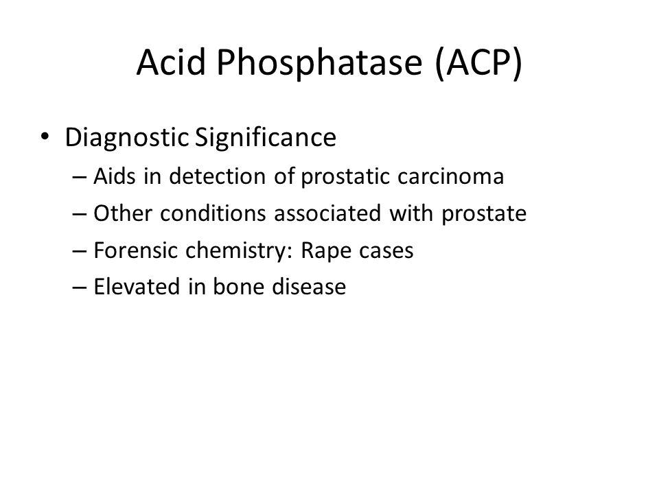 Acid Phosphatase (ACP)