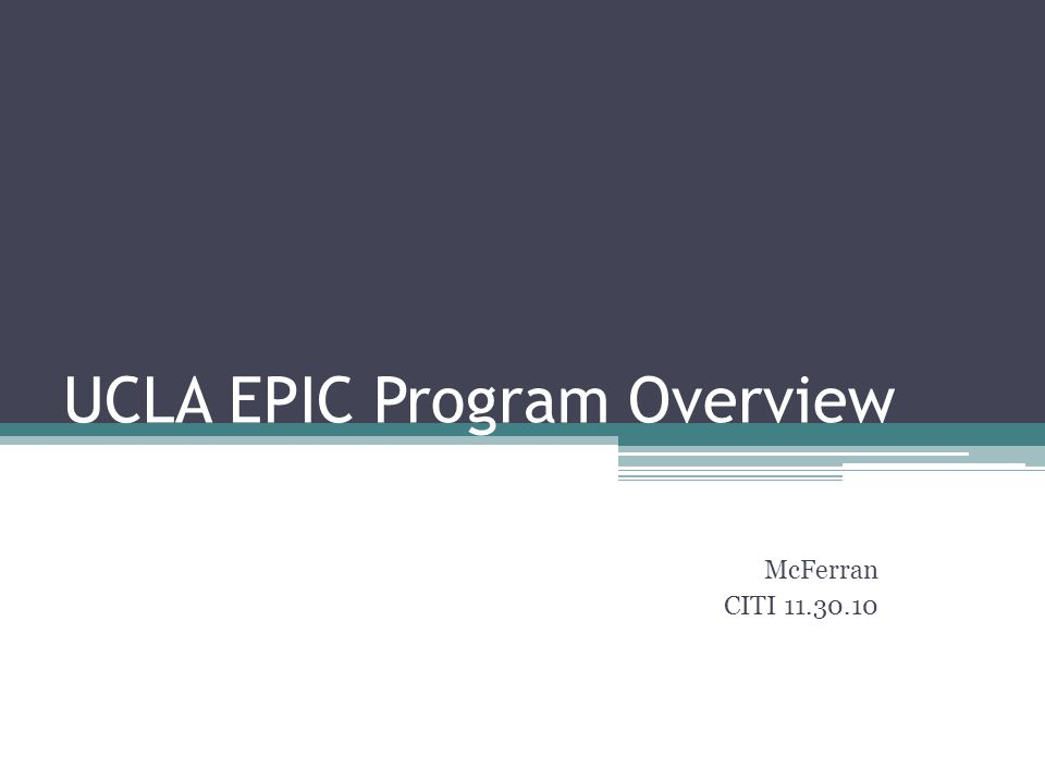 UCLA EPIC Program Overview