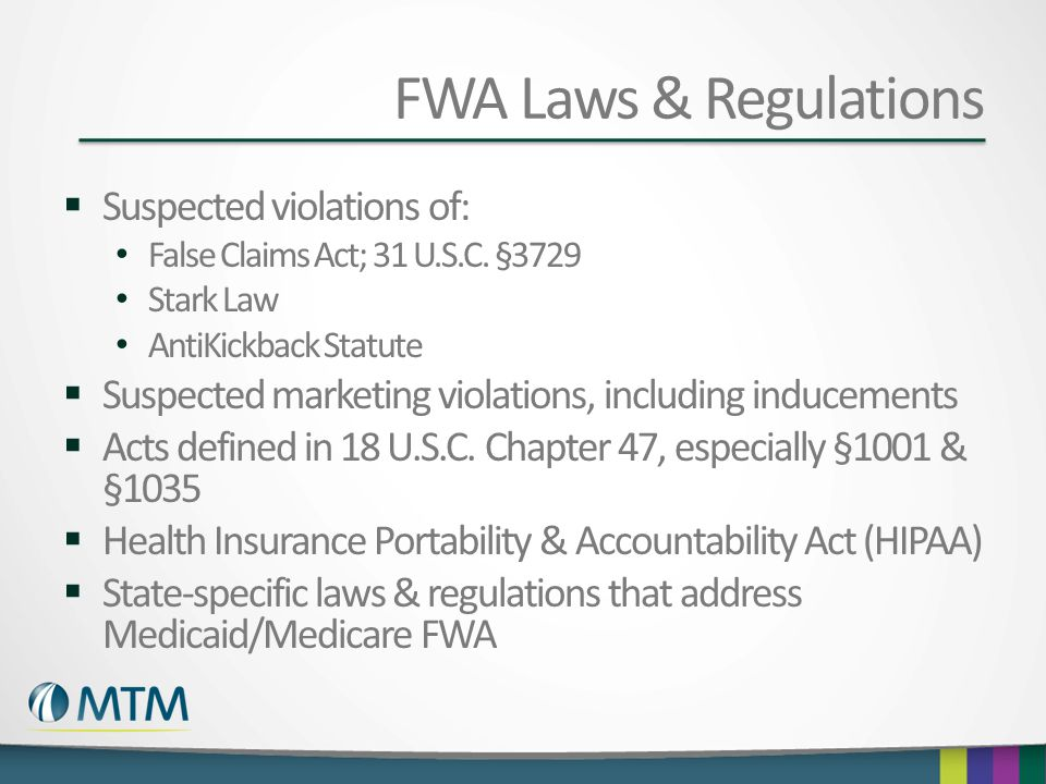 FWA Laws & Regulations Suspected violations of:
