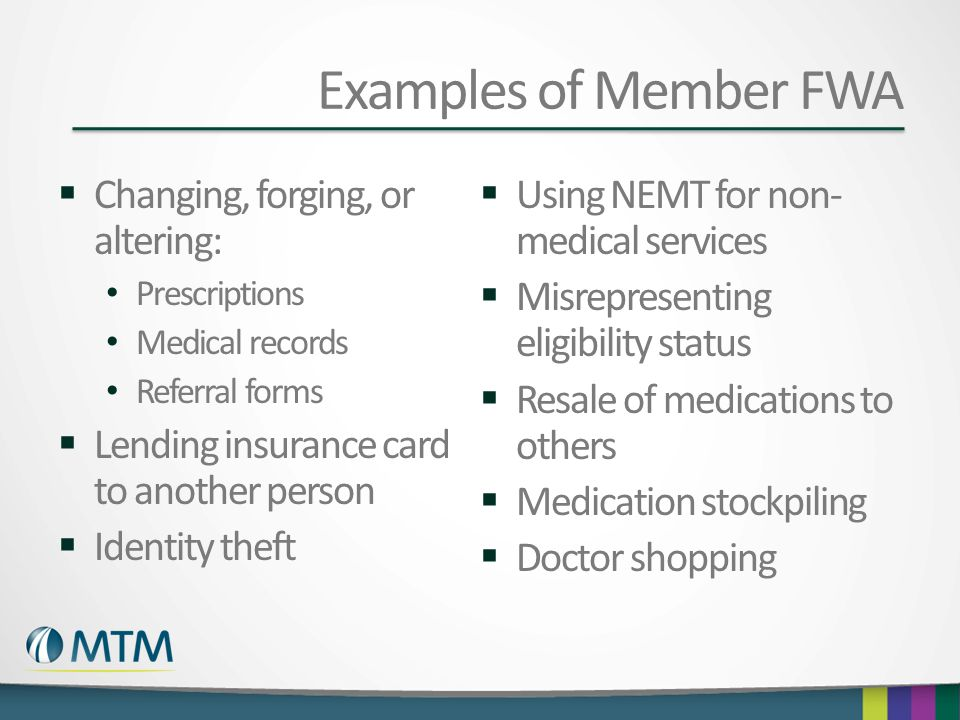 Examples of Member FWA Changing, forging, or altering: