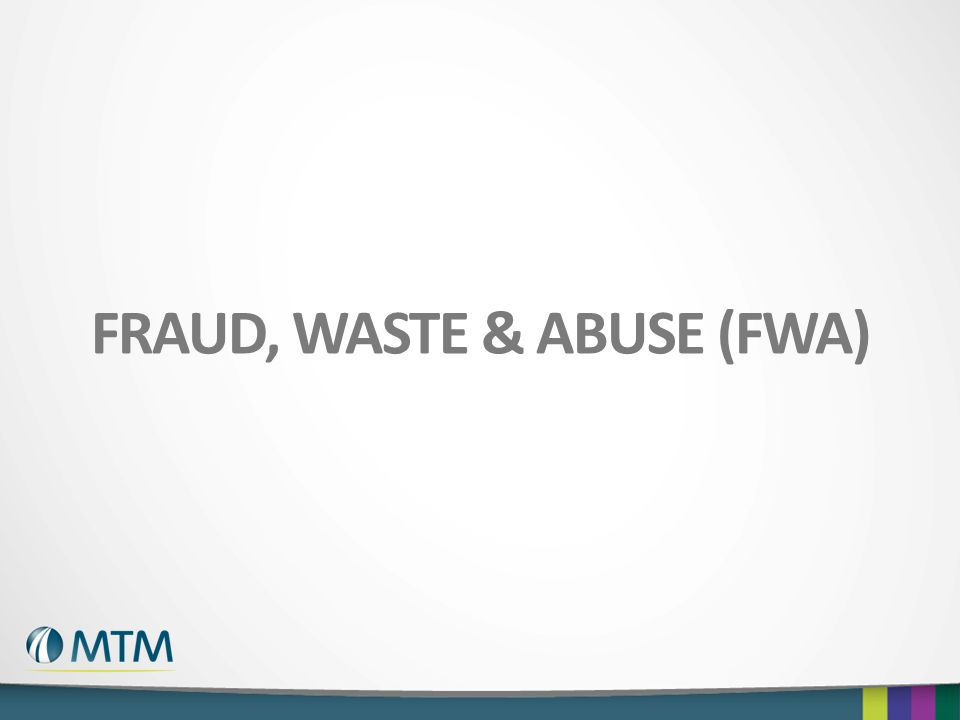 Fraud, waste & Abuse (FWA)