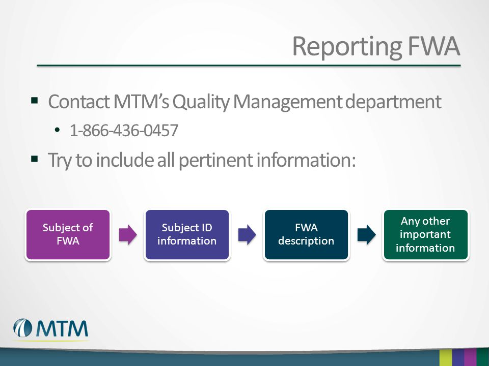 Reporting FWA Contact MTM's Quality Management department