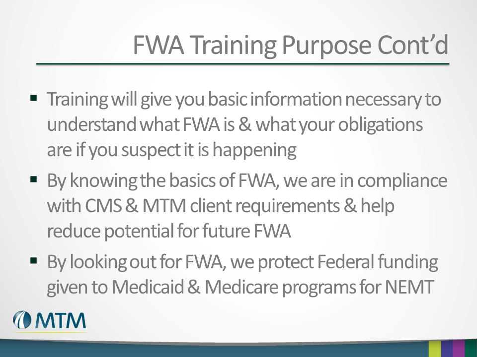 FWA Training Purpose Cont'd