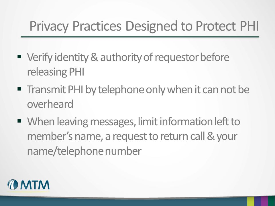 Privacy Practices Designed to Protect PHI