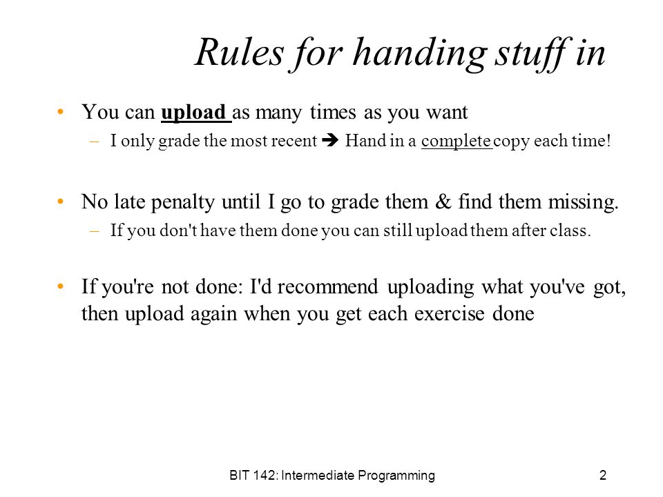 Rules for handing stuff in