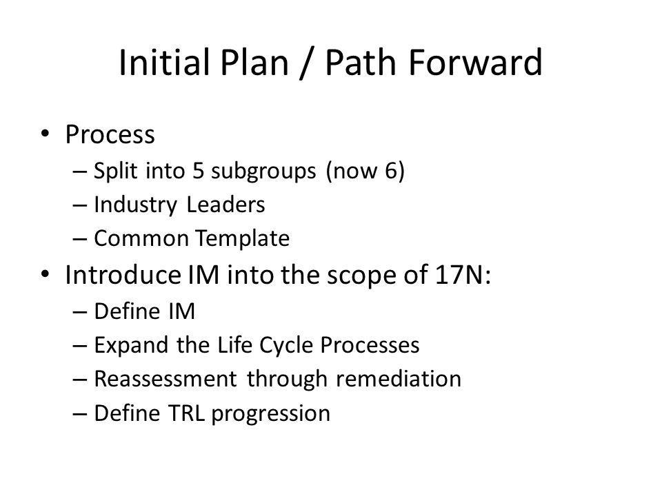 Initial Plan / Path Forward