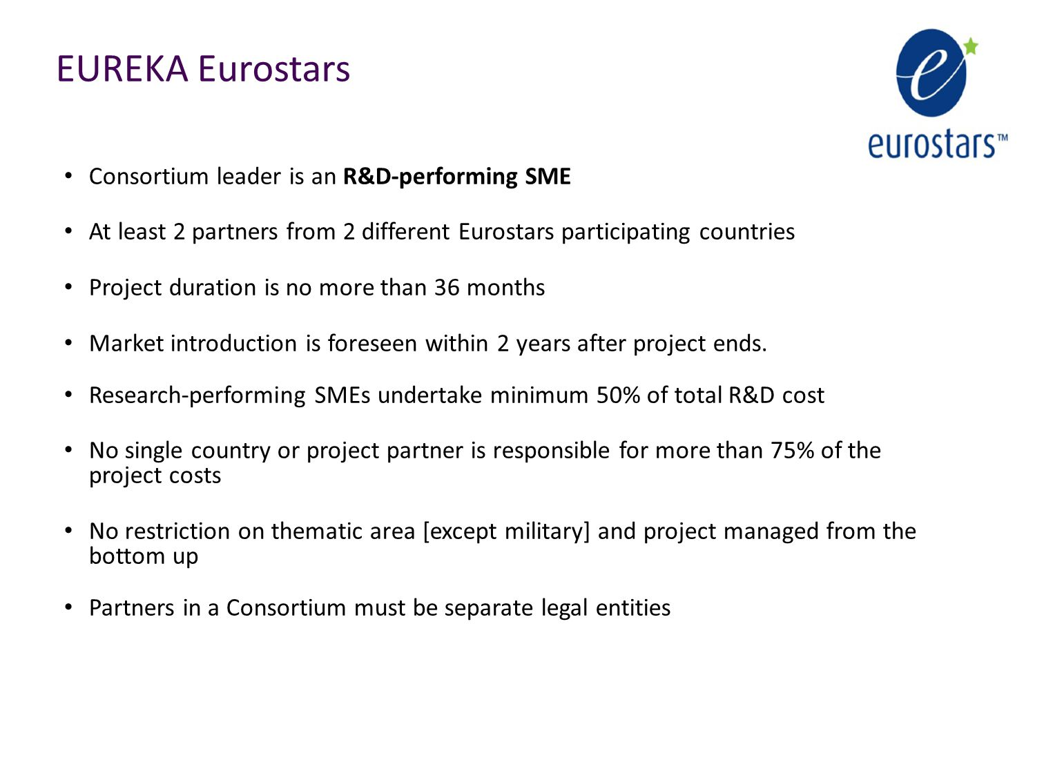EUREKA Eurostars Consortium leader is an R&D-performing SME