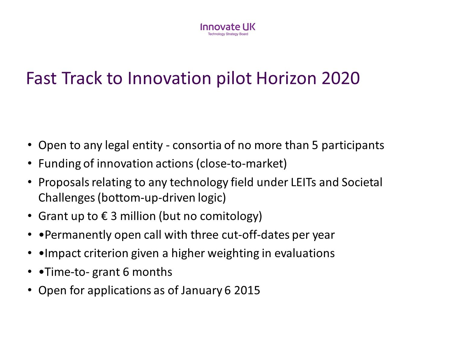 Fast Track to Innovation pilot Horizon 2020