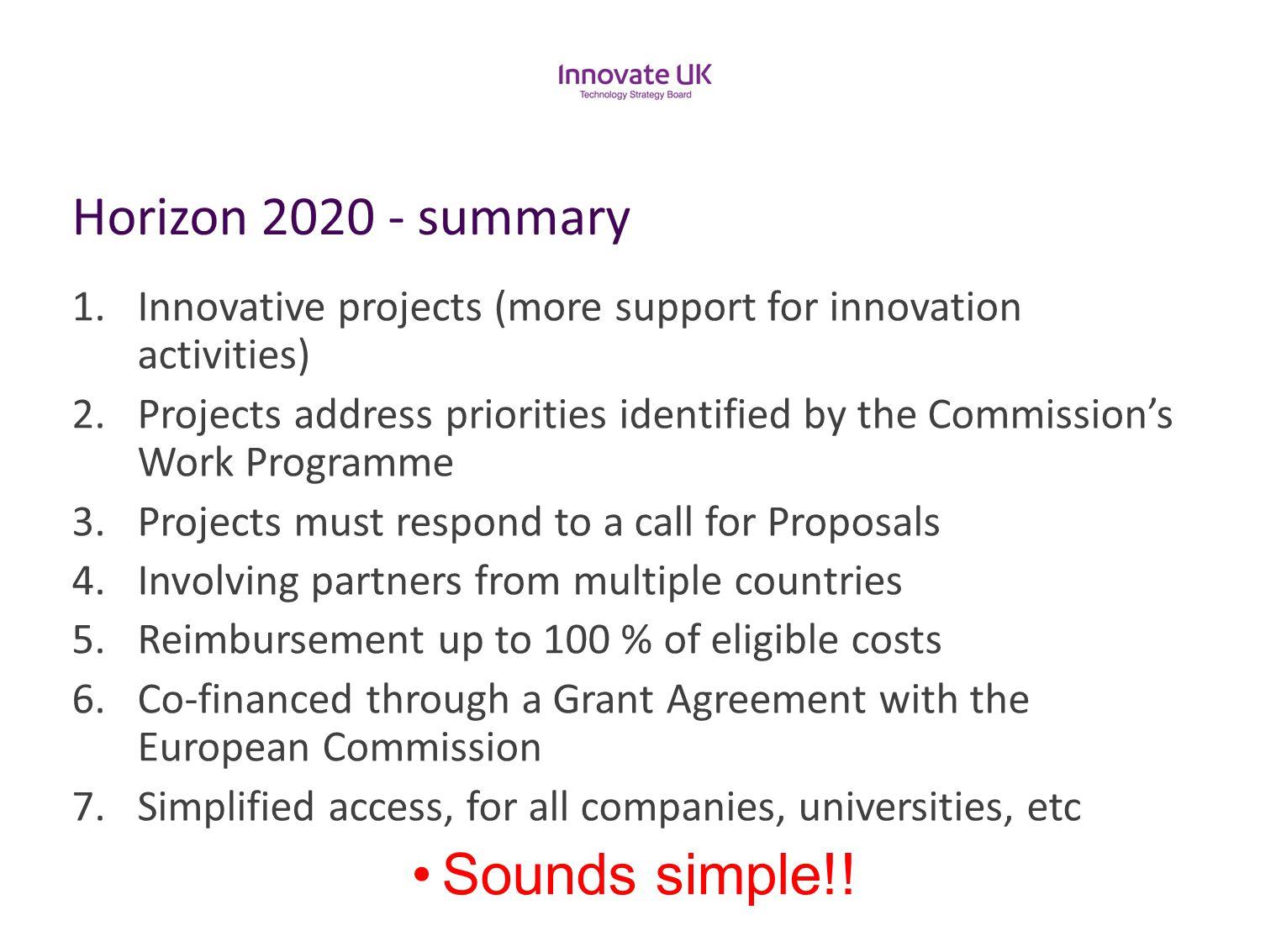 Sounds simple!! Horizon 2020 - summary