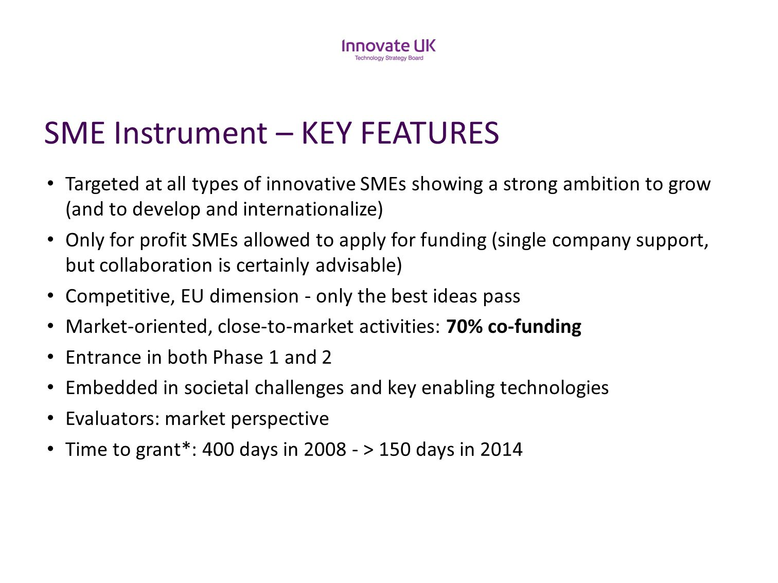SME Instrument – KEY FEATURES