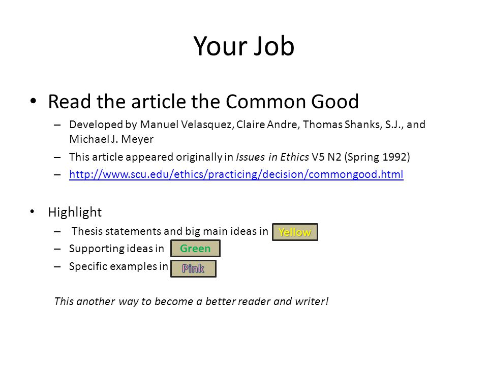 Your Job Read the article the Common Good Highlight