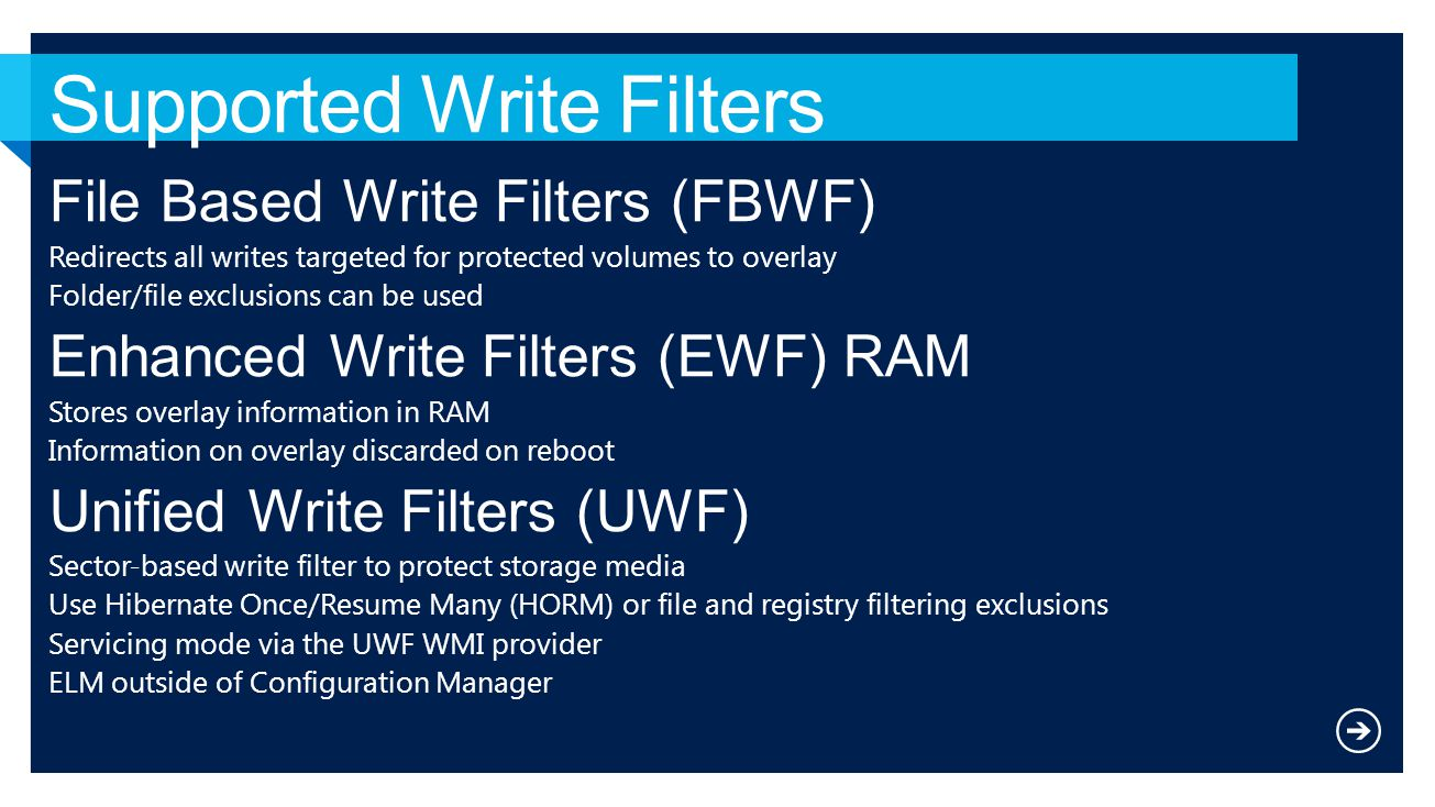 Supported Write Filters