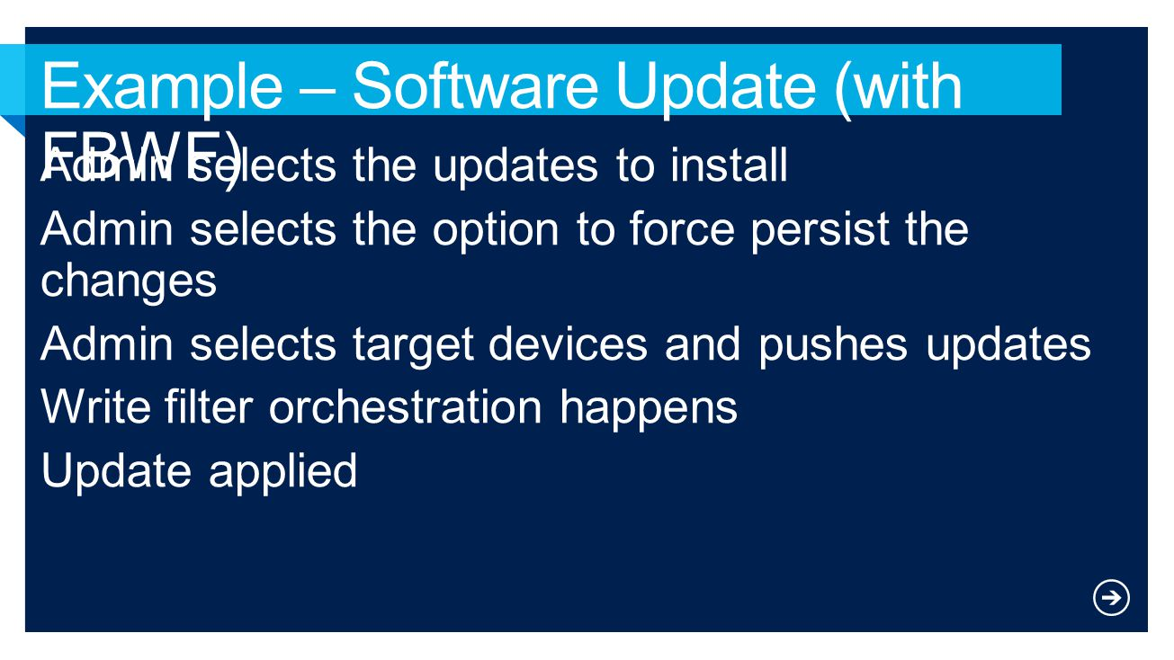 Example – Software Update (with FBWF)