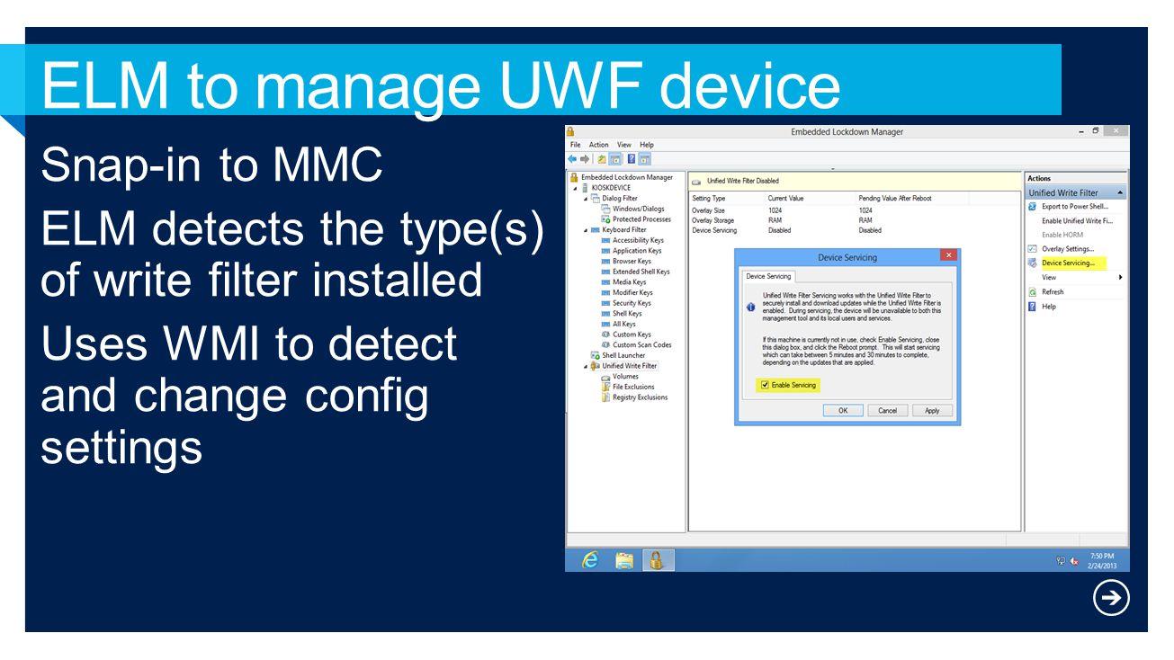 ELM to manage UWF device