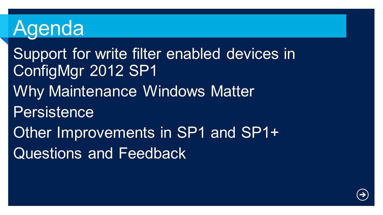 Agenda Support for write filter enabled devices in ConfigMgr 2012 SP1