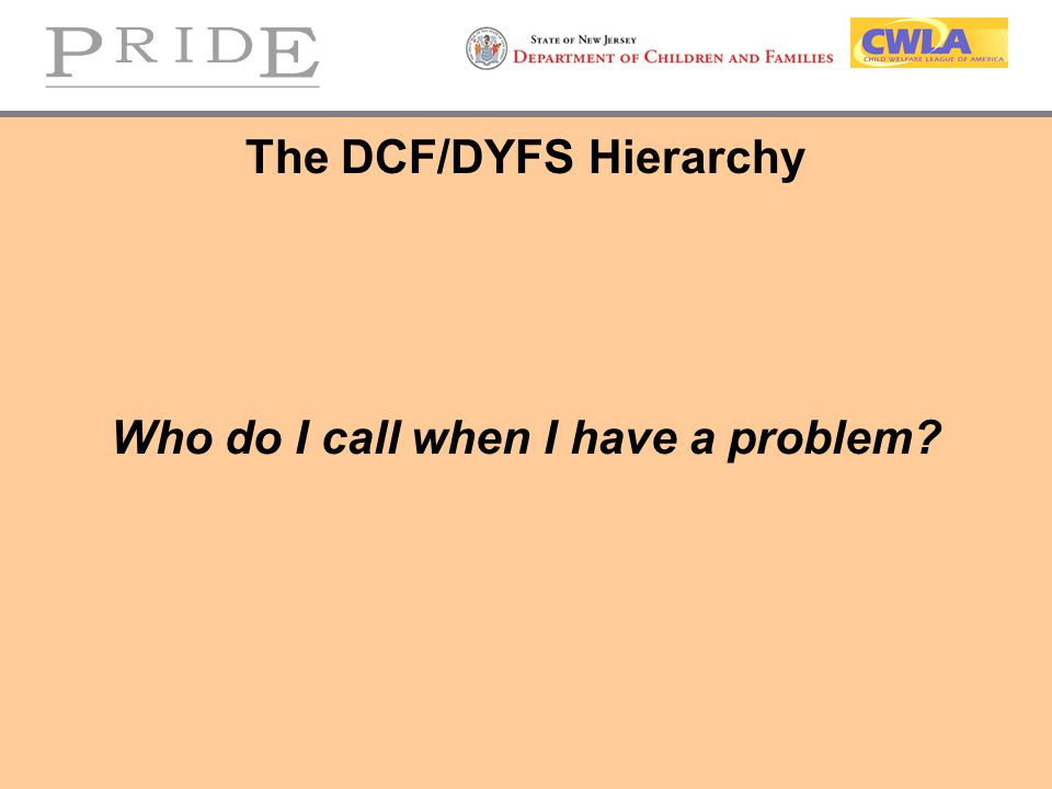 The DCF/DYFS Hierarchy