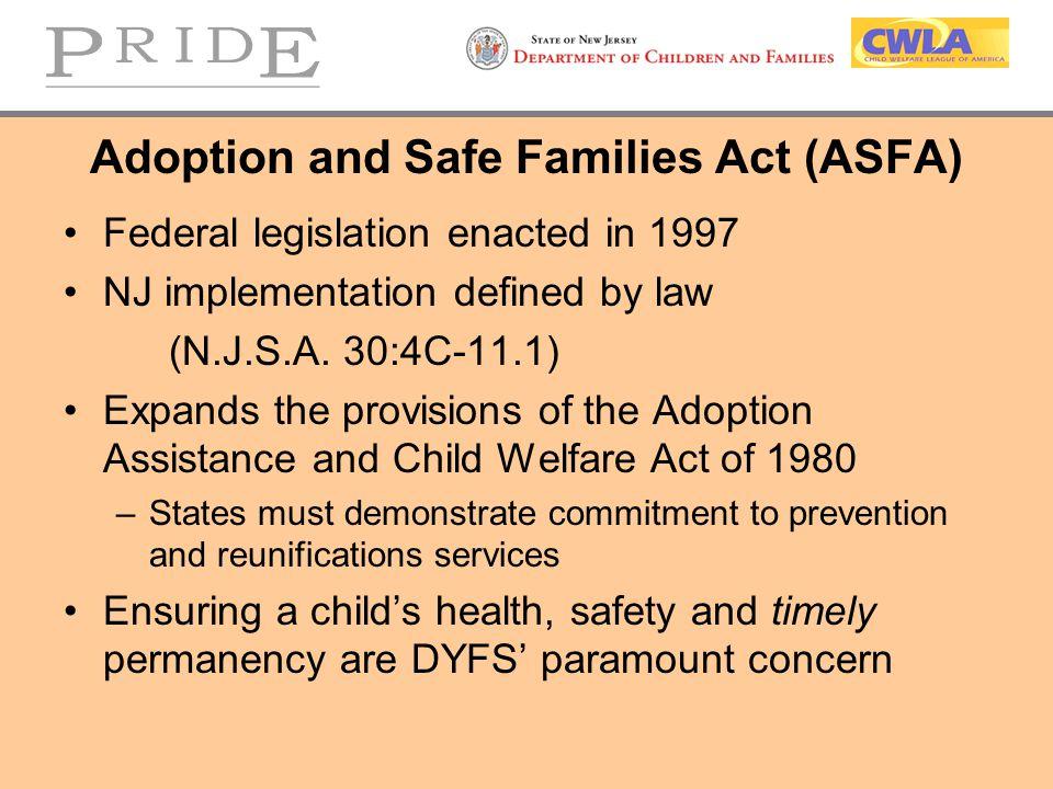 Adoption and Safe Families Act (ASFA)