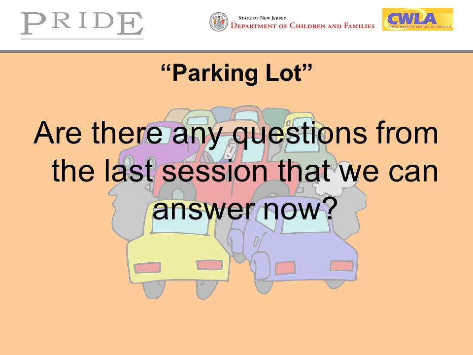 Are there any questions from the last session that we can answer now