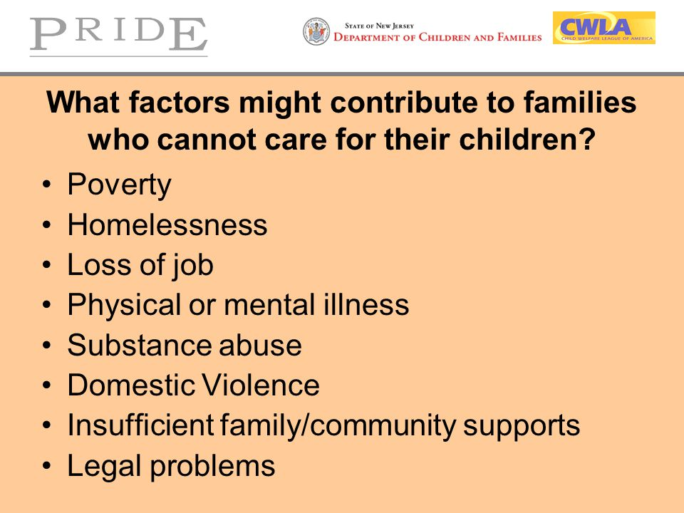 What factors might contribute to families who cannot care for their children