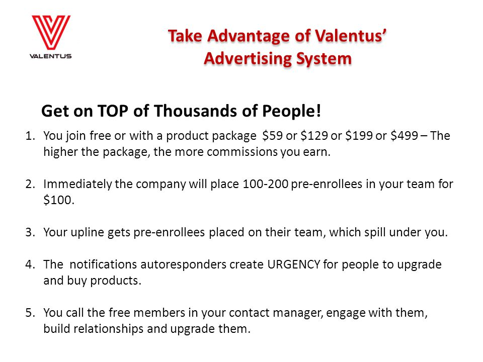 Take Advantage of Valentus'