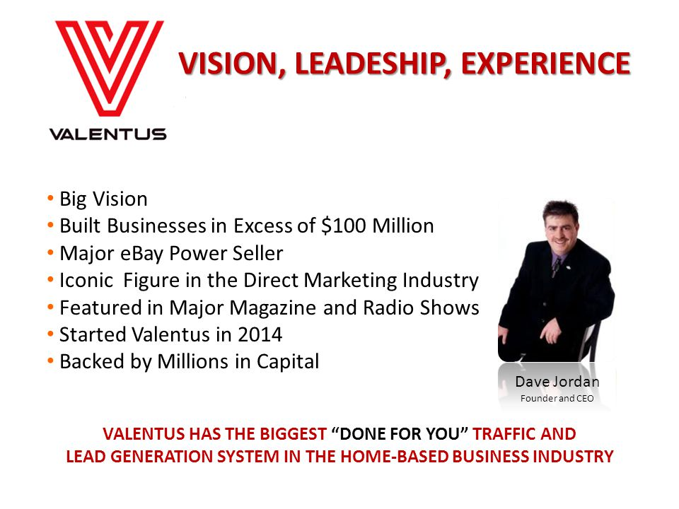 VISION, LEADESHIP, EXPERIENCE