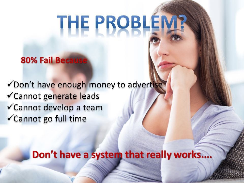 Don't have a system that really works....