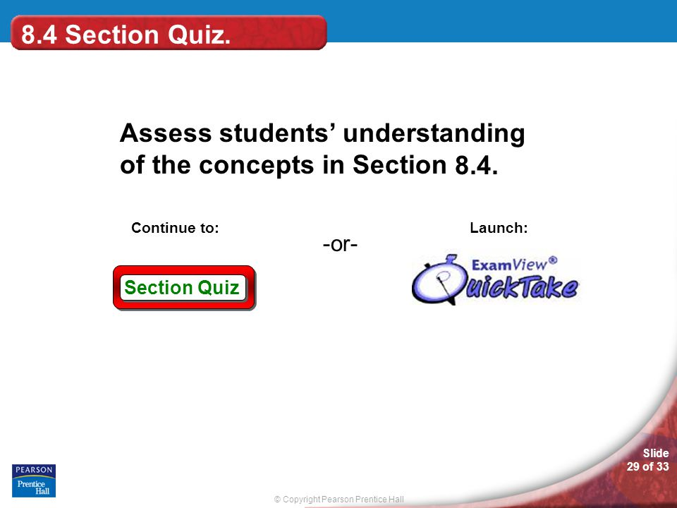8.4 Section Quiz. 8.4.