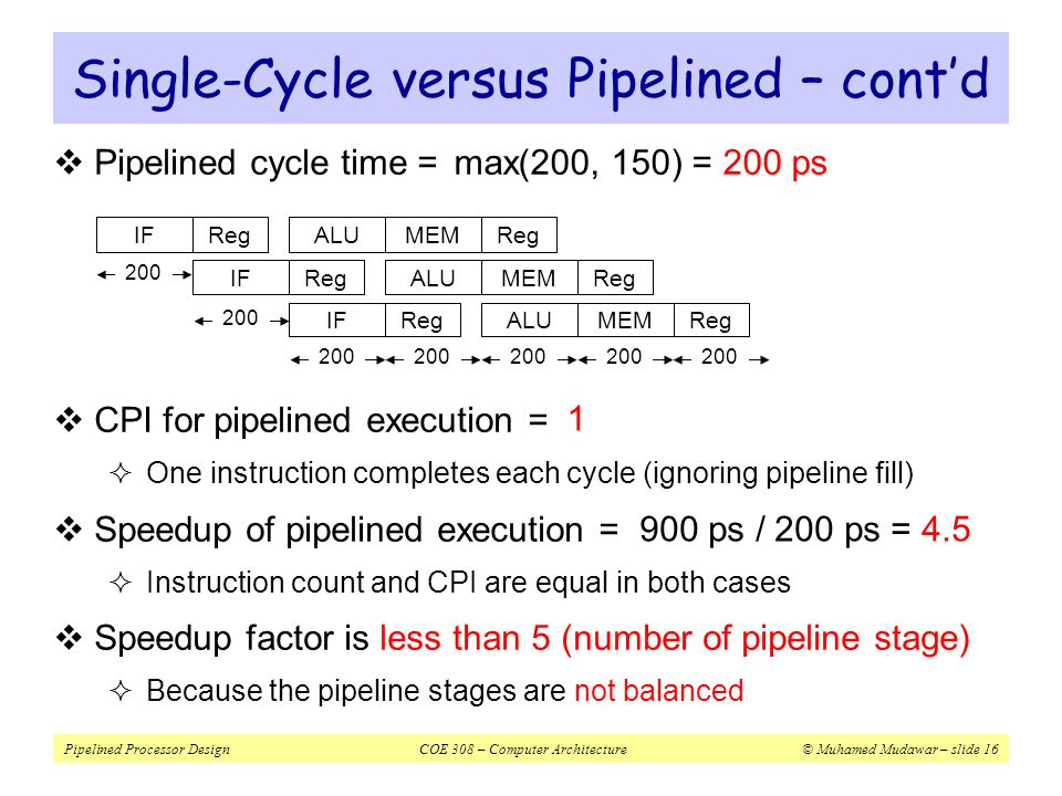 Single-Cycle versus Pipelined – cont'd