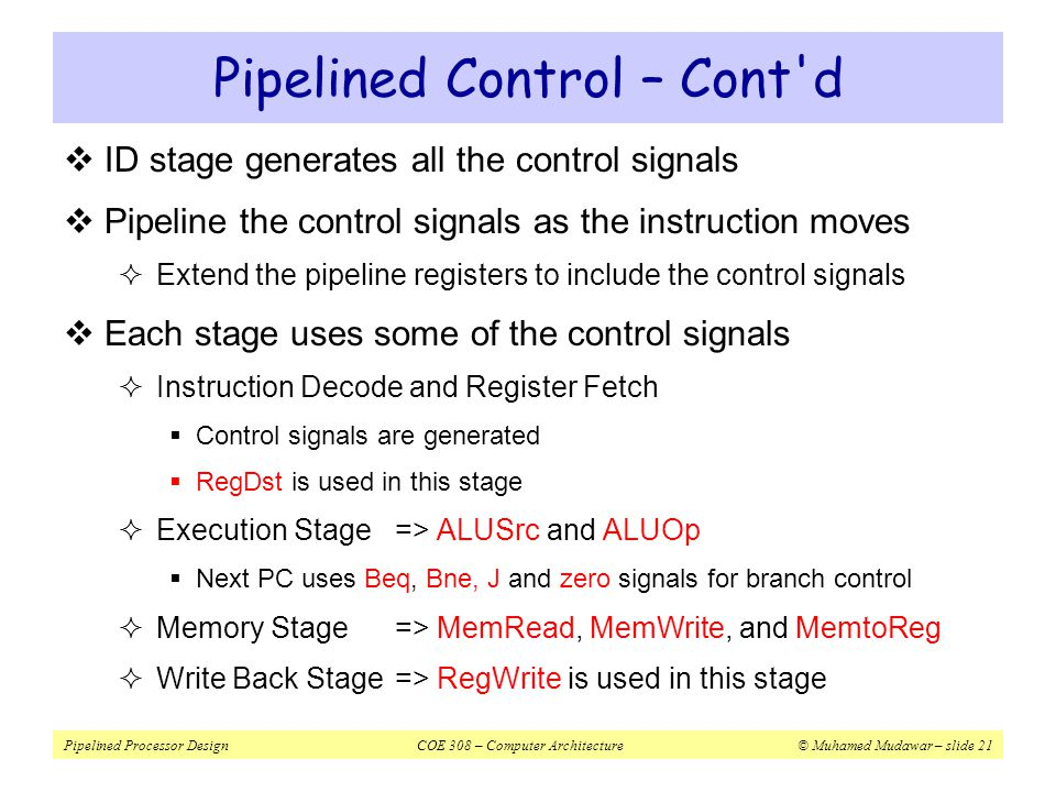 Pipelined Control – Cont d