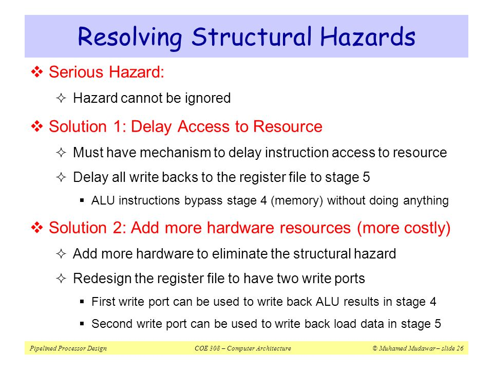 Resolving Structural Hazards