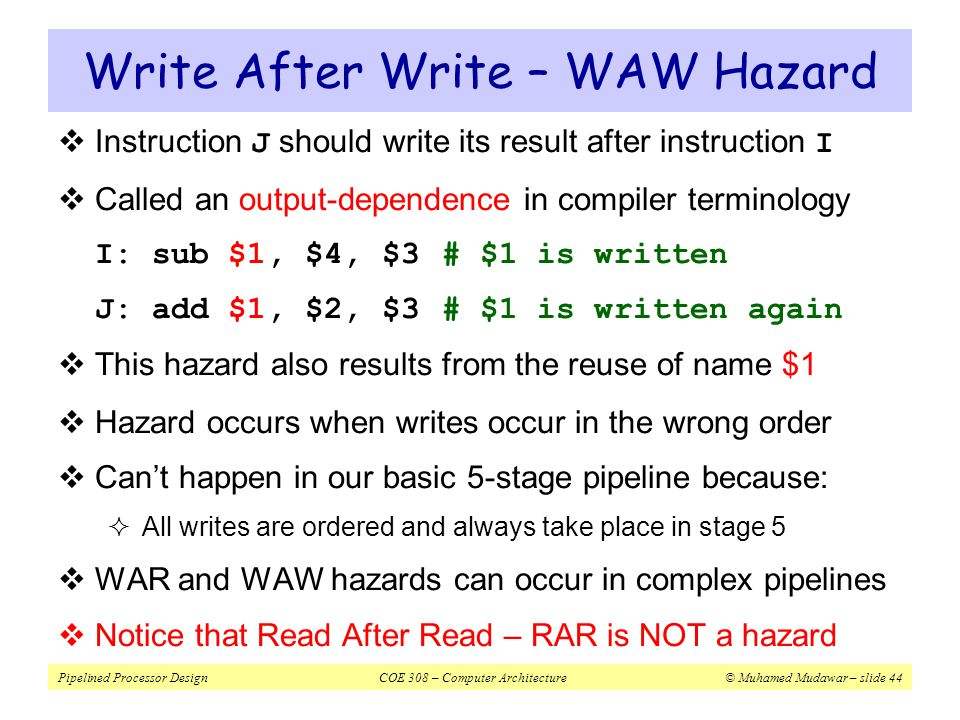 Write After Write – WAW Hazard