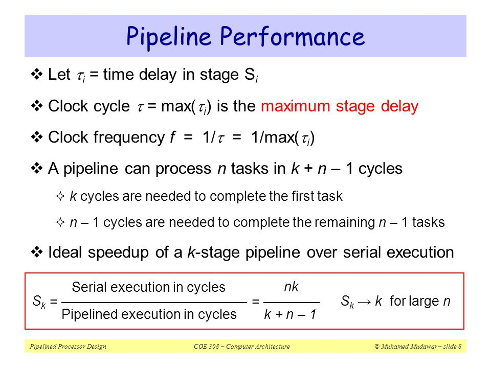 Pipeline Performance Let ti = time delay in stage Si