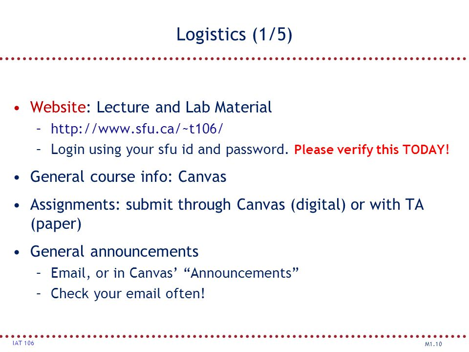Logistics (1/5) Website: Lecture and Lab Material