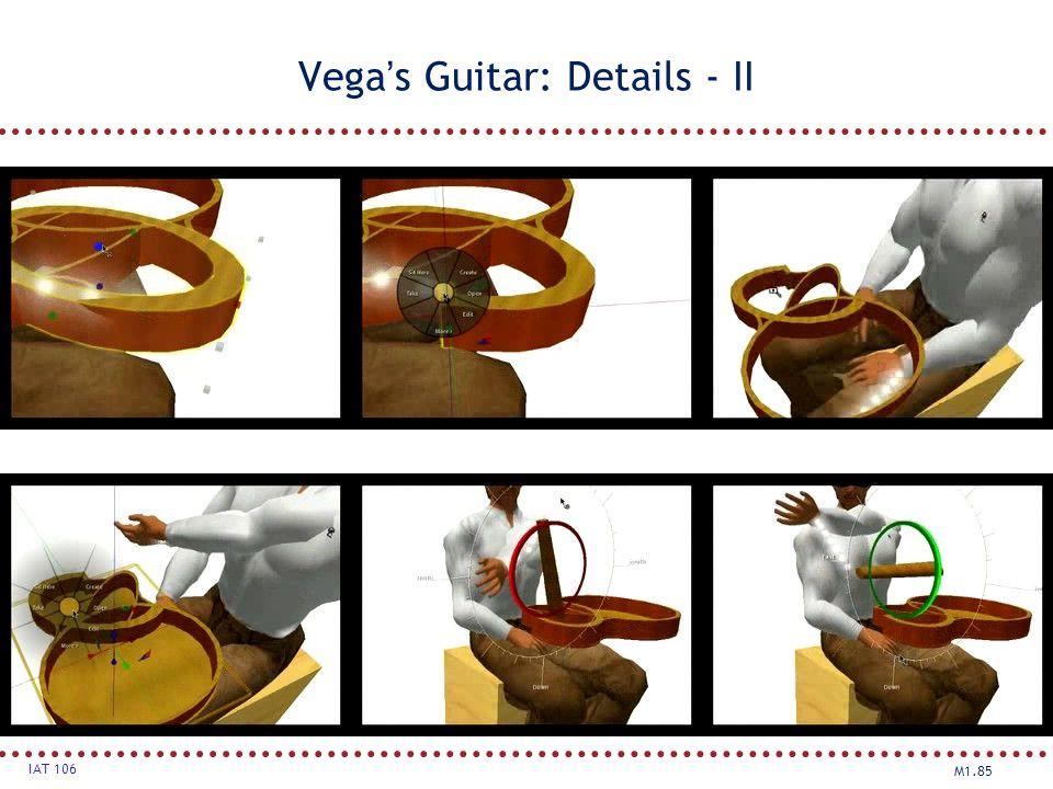 Vega's Guitar: Details - II