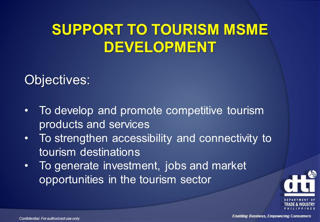 SUPPORT TO TOURISM MSME DEVELOPMENT