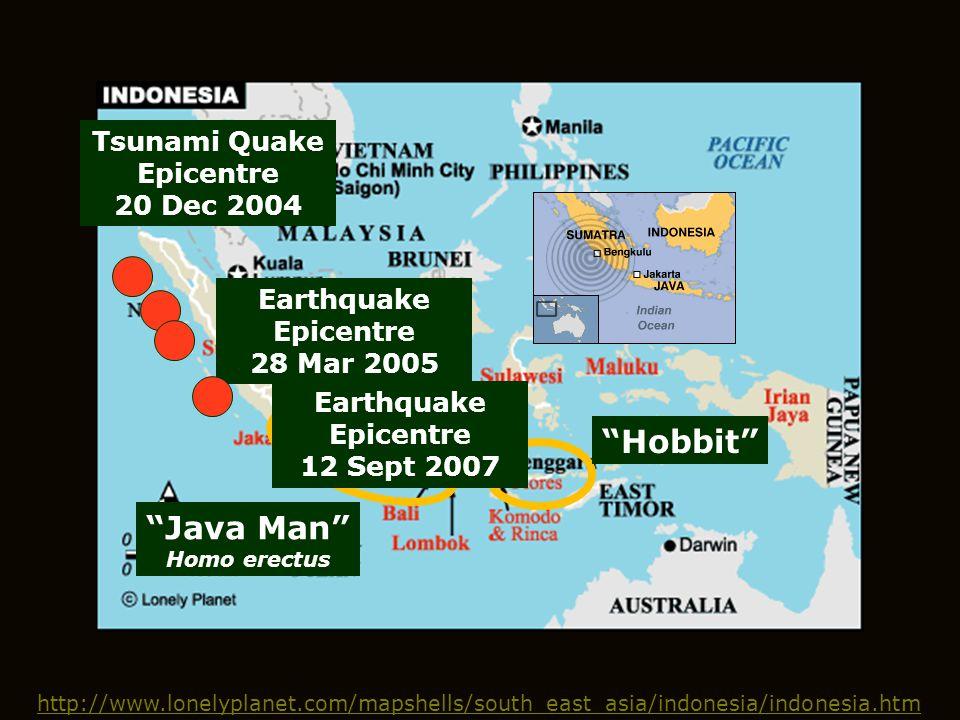 Hobbit Java Man Tsunami Quake Epicentre 20 Dec 2004 Earthquake