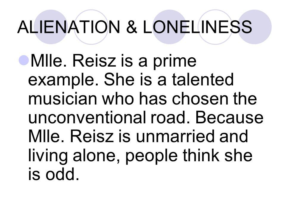ALIENATION & LONELINESS