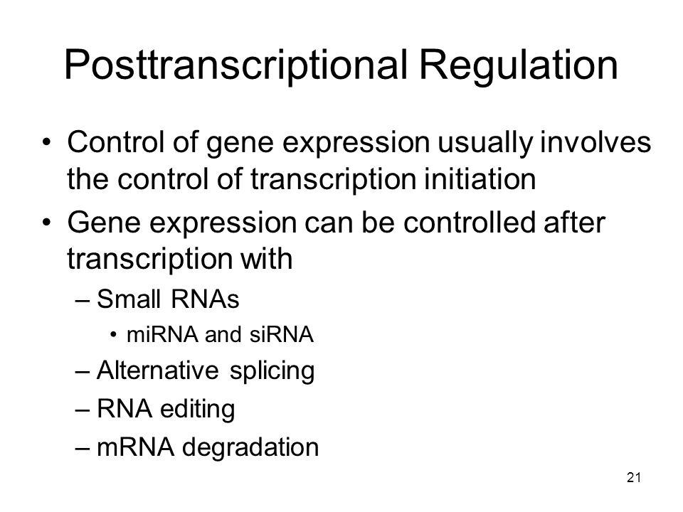 Posttranscriptional Regulation