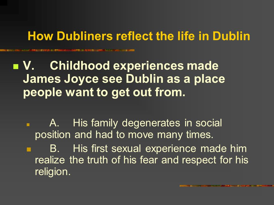 How Dubliners reflect the life in Dublin