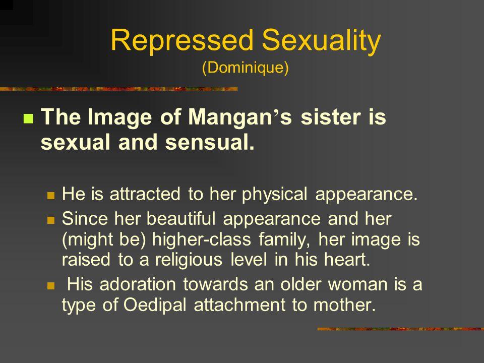 Repressed Sexuality (Dominique)