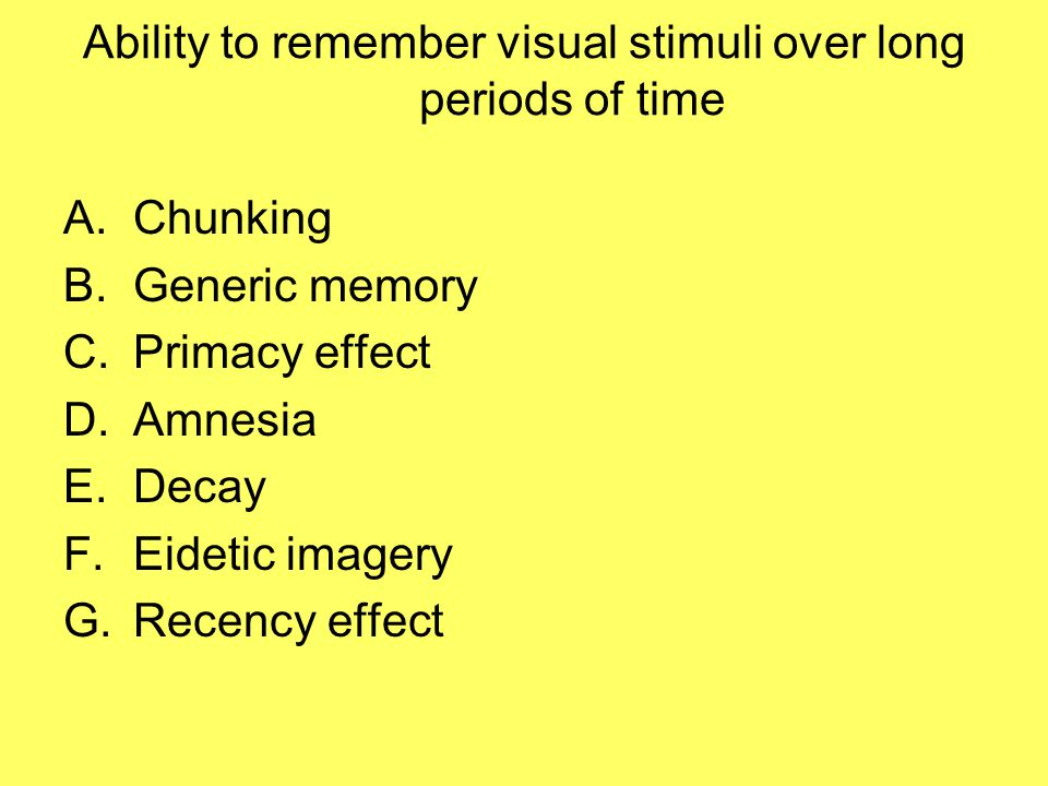 Ability to remember visual stimuli over long periods of time