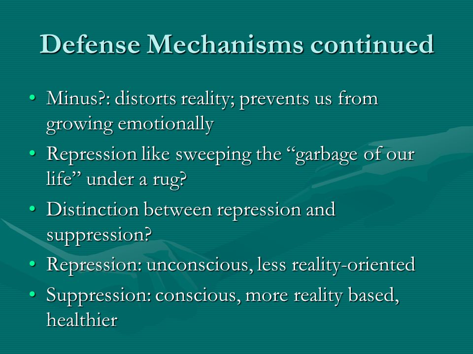 Defense Mechanisms continued