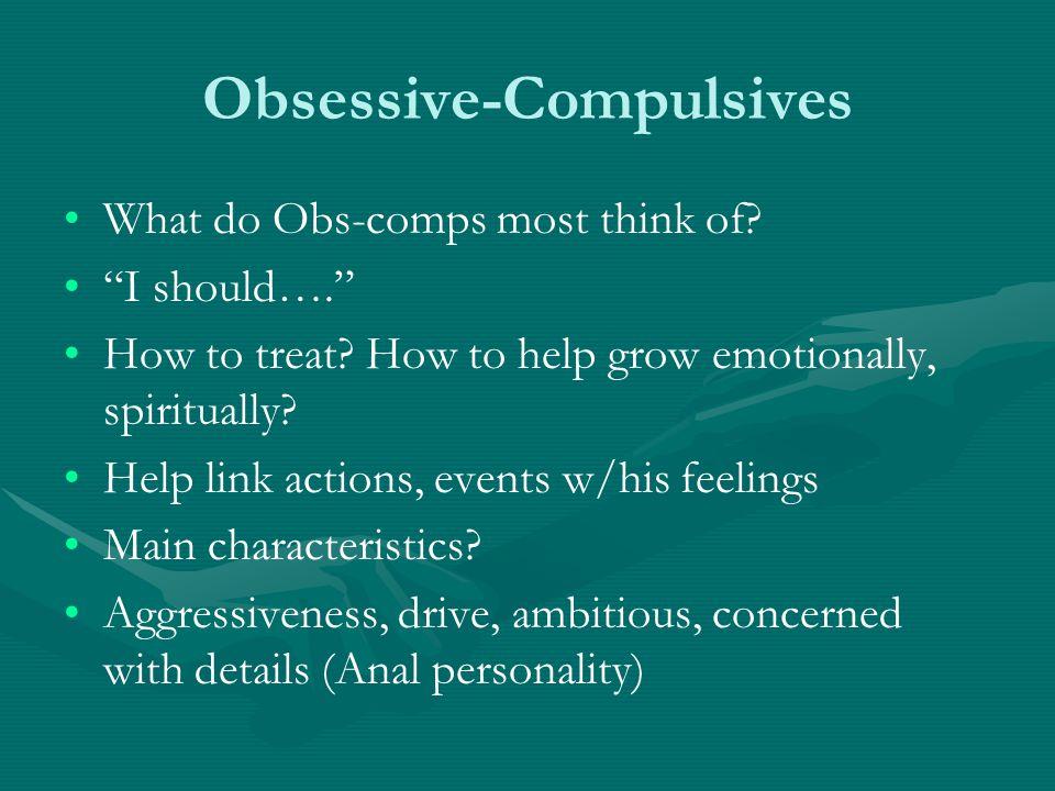 Obsessive-Compulsives