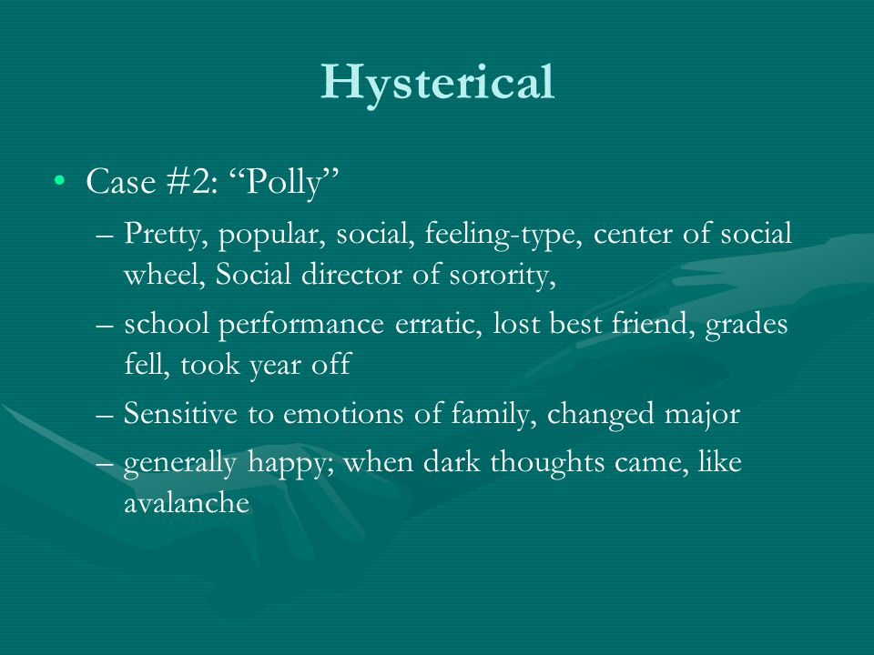 Hysterical Case #2: Polly