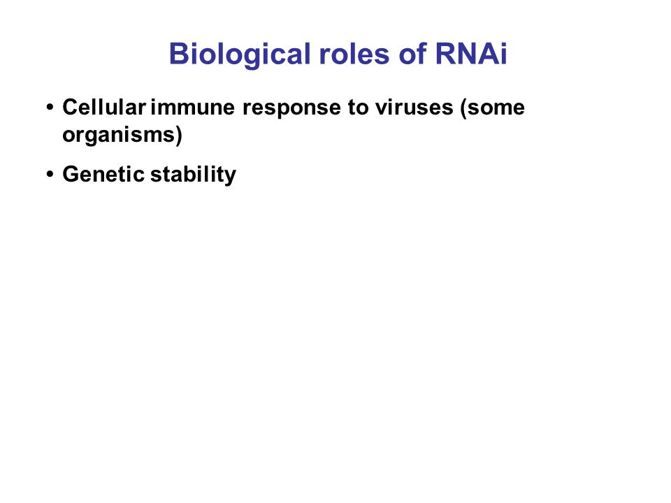 Biological roles of RNAi
