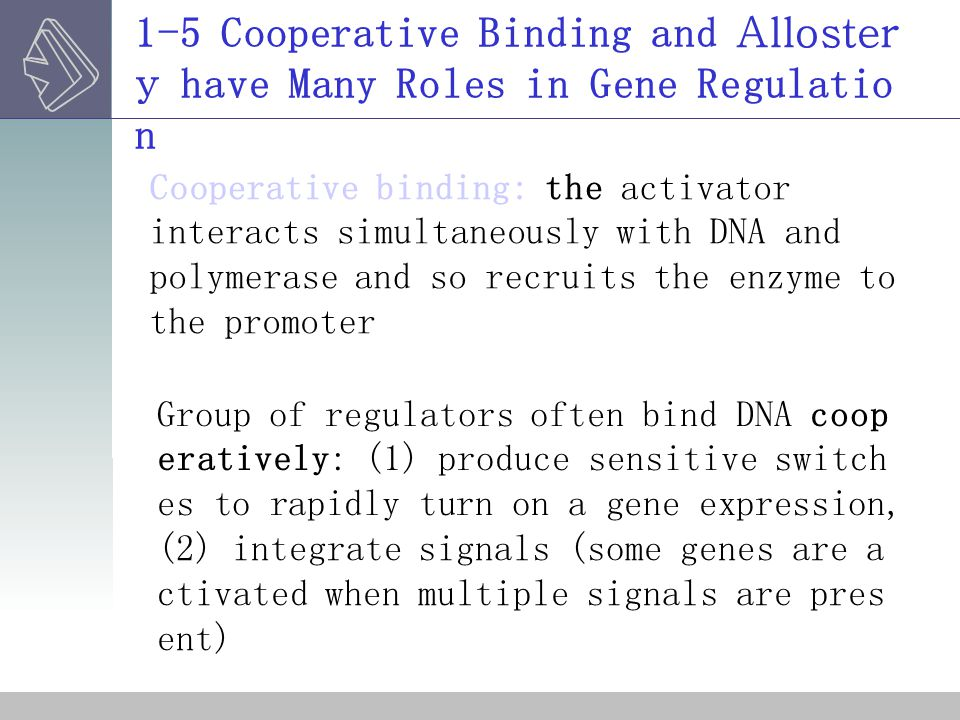 1-5 Cooperative Binding and Allostery have Many Roles in Gene Regulation