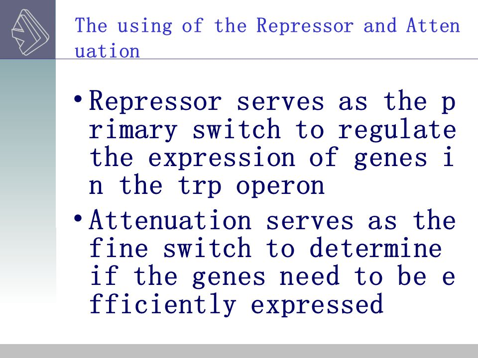 The using of the Repressor and Attenuation