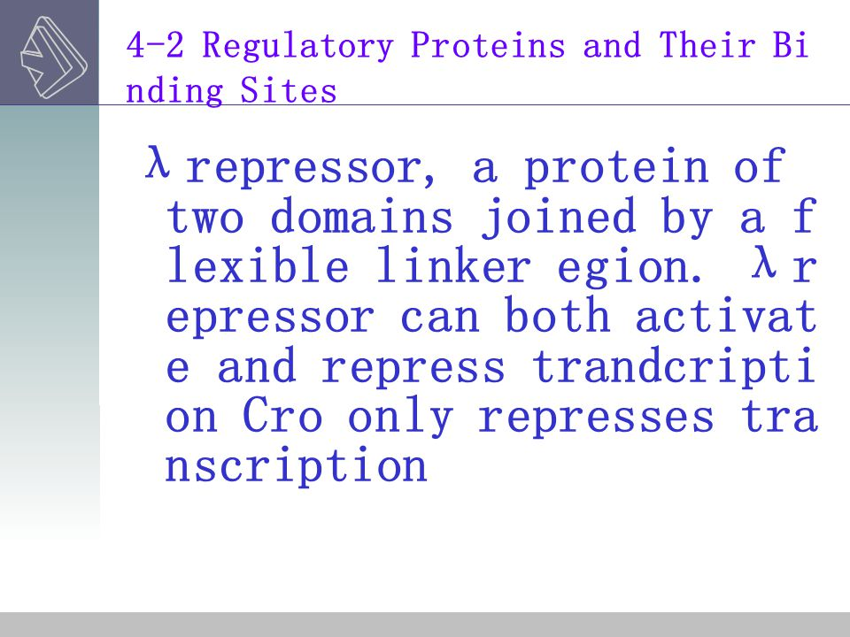 4-2 Regulatory Proteins and Their Binding Sites
