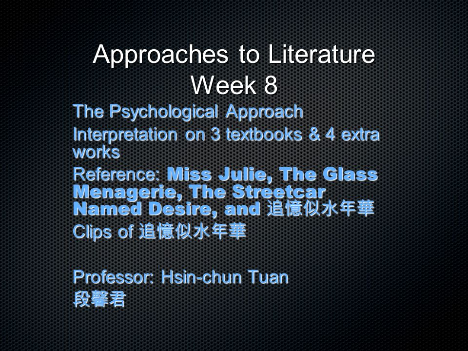Approaches to Literature Week 8