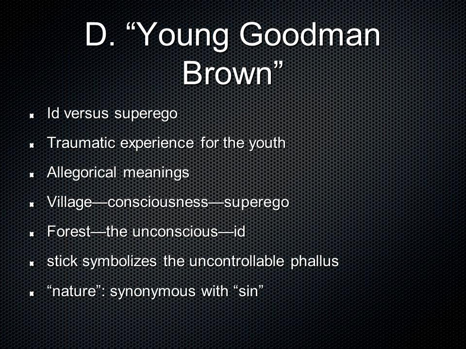 D. Young Goodman Brown